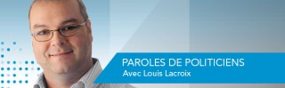 Avec Louis Lacroix - Paroles de politiciens - Derniers extraits audio