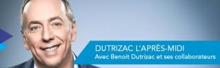 Avec Beno�t Dutrizac - Dutrizac, l'apr�s-midi - Derniers extraits audio