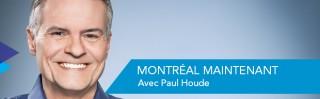 Avec Paul Houde - Montr�al Maintenant - Derniers extraits audio