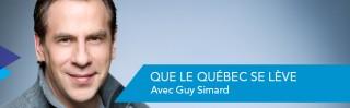 Avec Guy Simard - Que le Qu�bec se l�ve! - Derniers extraits audio