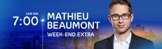 Avec Mathieu Beaumont - Week-end extra - Derniers extraits audio