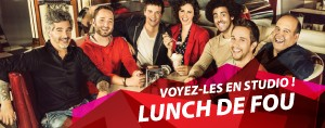 LE LUNCH DE FOU VOUS INVITE EN STUDIO !