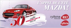 L'appel de l't Mazda avec Rythme FM 4 Mazda MX-5  gagner pour l't