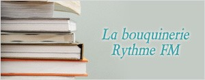 La bouquinerie Rythme FM