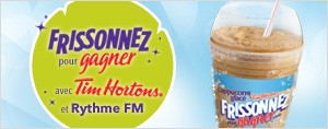 Frissonnez pour gagner avec Tim Hortons et Rythme FM!