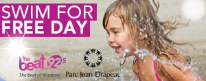 Parc Jean-Drapeau - SWIM FOR FREE DAY!
