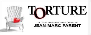 Jean-Marc Parent... Torture!