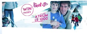 Beat Fan Club Member: WIN passes for Atrium Le 1000