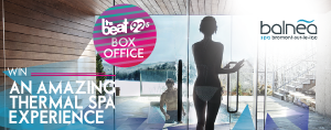 THE BEAT BOX OFFICE  - WIN an amazing thermal spa experience