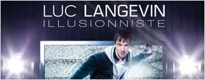 Gagnez votre paire de billets pour voir le spectacle de Luc Langevin!