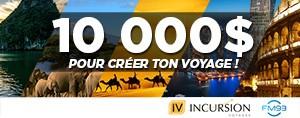 10 000$ pour cr�er ton voyage