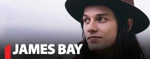 James Bay VIP