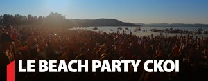 Le Beach Party CKOI est de retour!