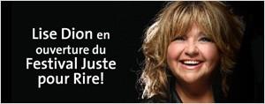 Lise Dion en ouverture du Festival Juste pour Rire!