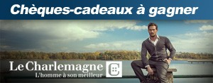 Gagnez 50$ chez Charlemagne
