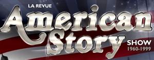 Tes billets pour AMERICAN STORY SHOW