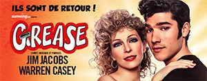 Grease ! 8 repr�sentations exceptionnelles du 7 au 16 avril 2016