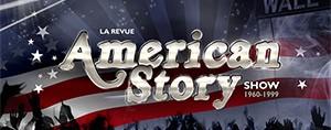AMERICAN STORY SHOW EN CADEAU POUR LA SAINT-VALENTIN