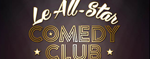 Le All-Star Comedy Club France 2016