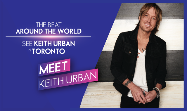 The Beat Around The World - See Keith Urban in Toronto