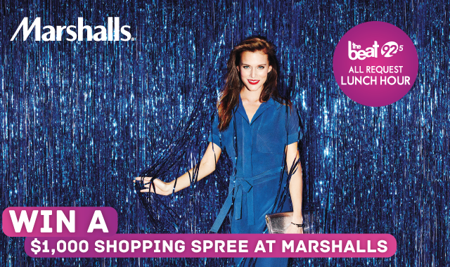 Win a $1,000 shopping spree at Marshalls in All Request Lunch Hour