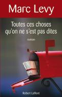 Toutes ces choses qu'on ne s'est pas dites