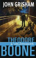 Theodore Boone - L'enlvement (tome 2)