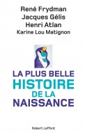 La plus belle histoire de la naissance