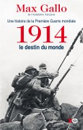 1914, le destin du monde