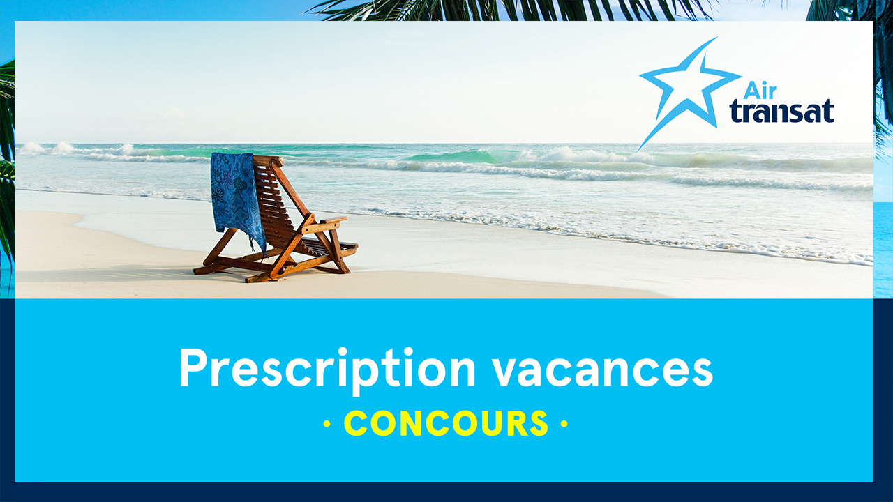 Prescription vacances avec Air Transat