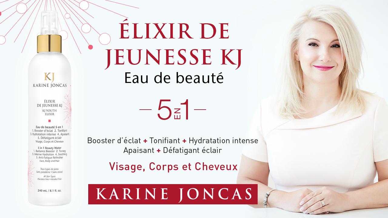 Gagnez votre Élixir de Jeunesse KJ offert par KARINE JONCAS.
