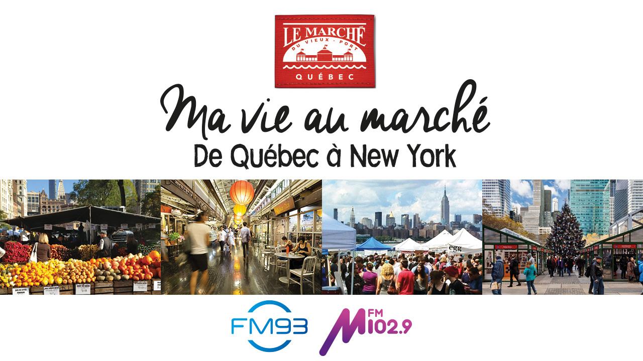 Ma vie au marché de Québec à New York