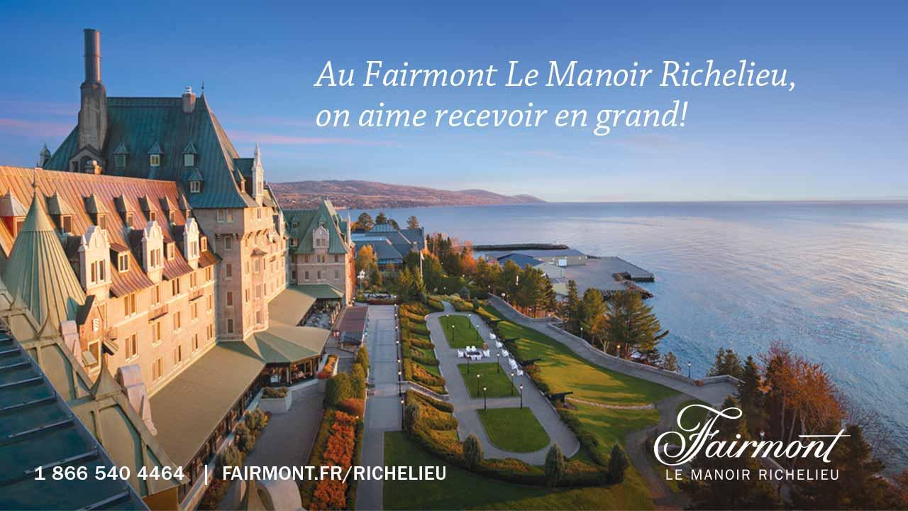 Au Fairmont, Le Manoir Richelieu, on aime recevoir en grand!