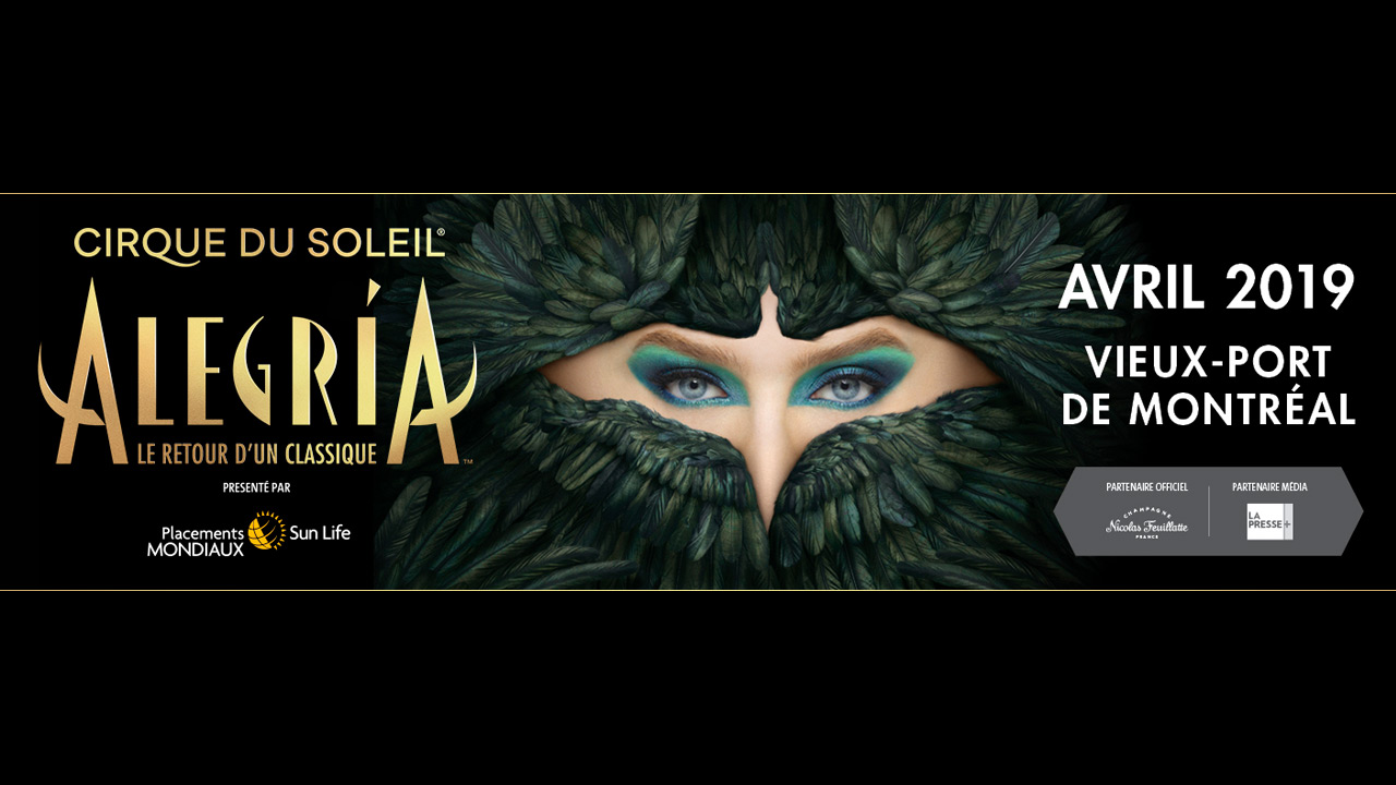 Voyez Alegria: Le retour d'un classique!