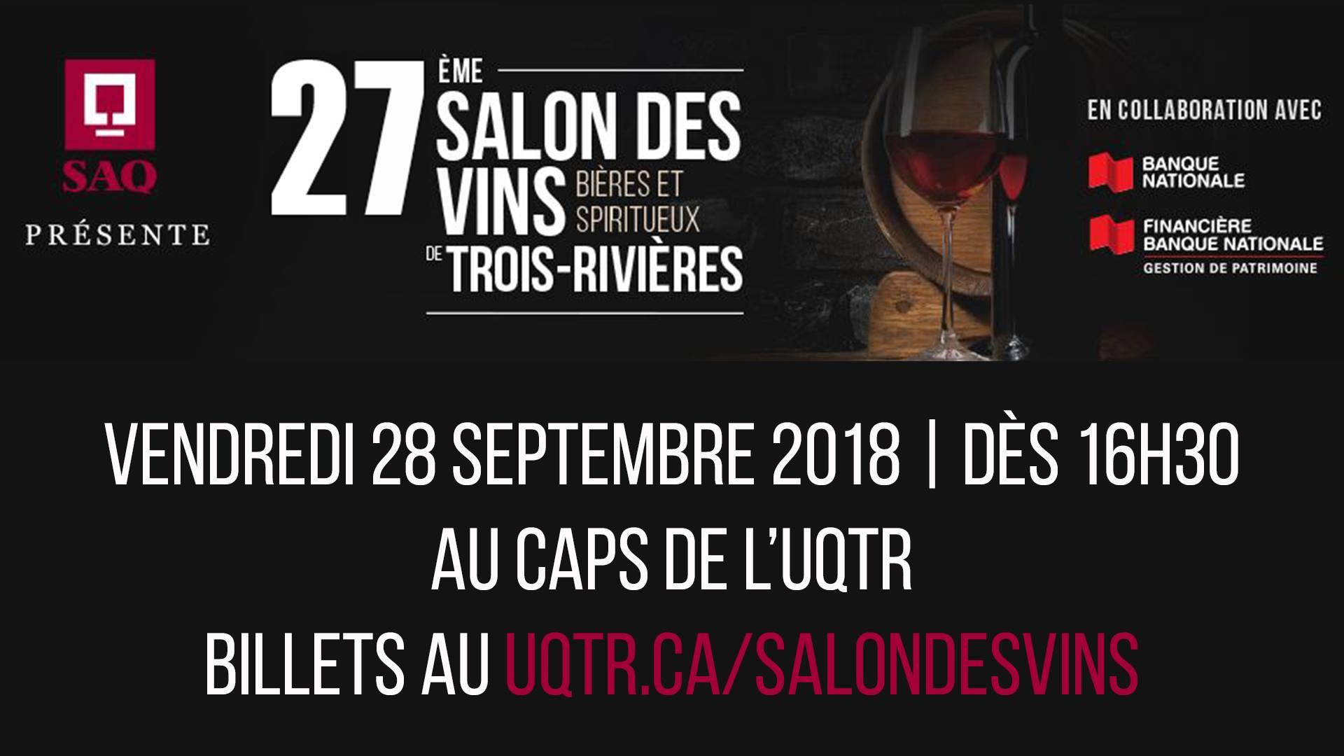 27e Salon des vins, bières et spiritueux de Trois-Rivières