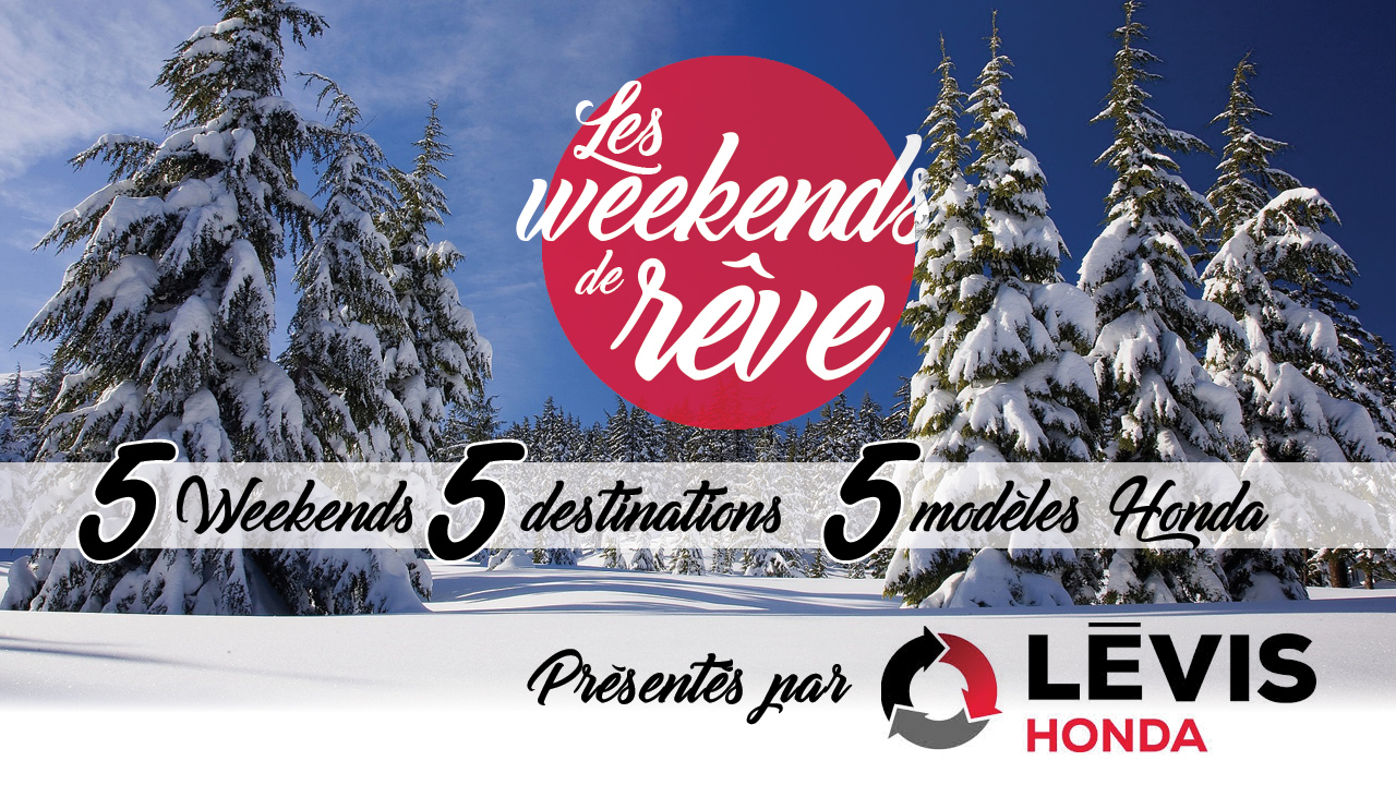 Les weekends de rêve avec Levis Honda
