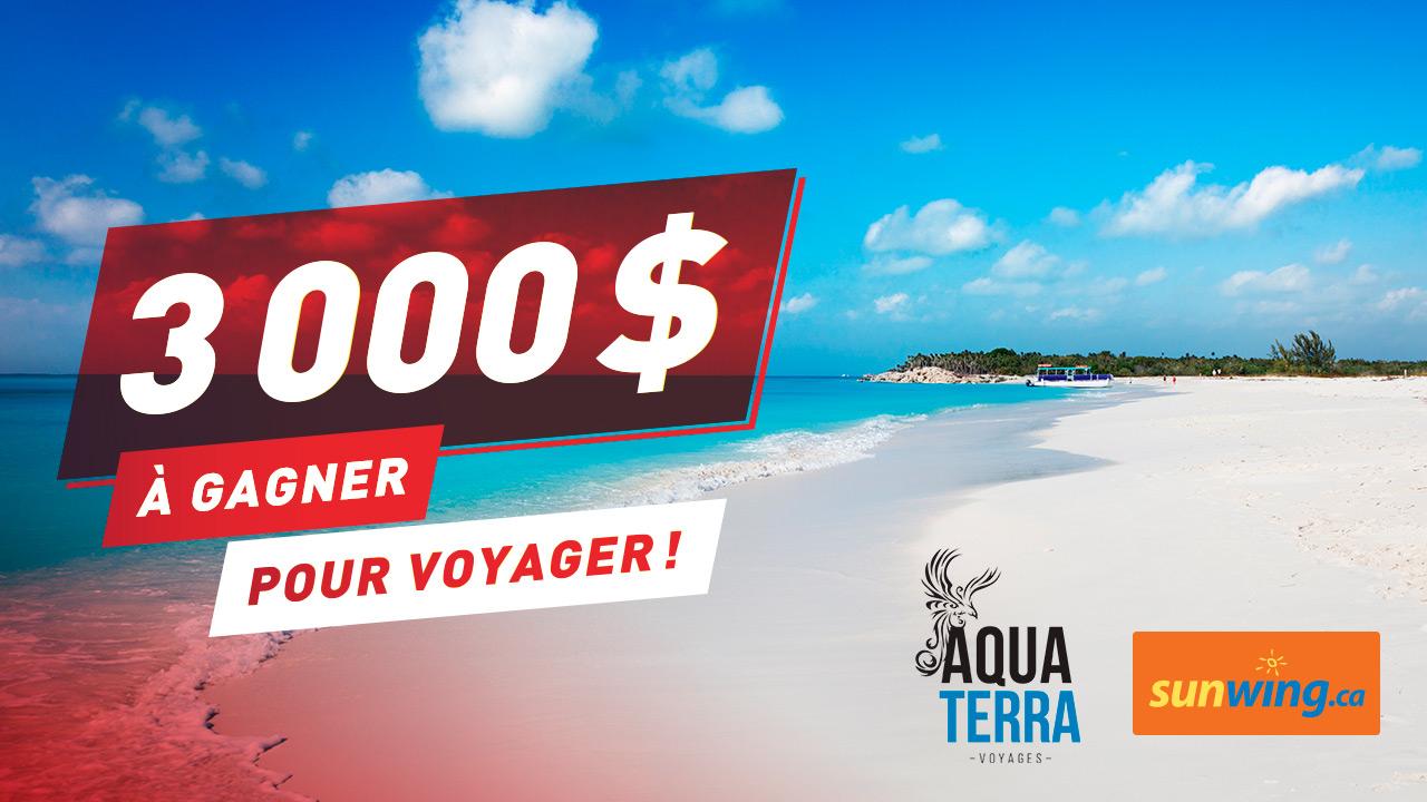 3 000 $ en crédit voyage avec Voyages Aqua Terra et Sunwing