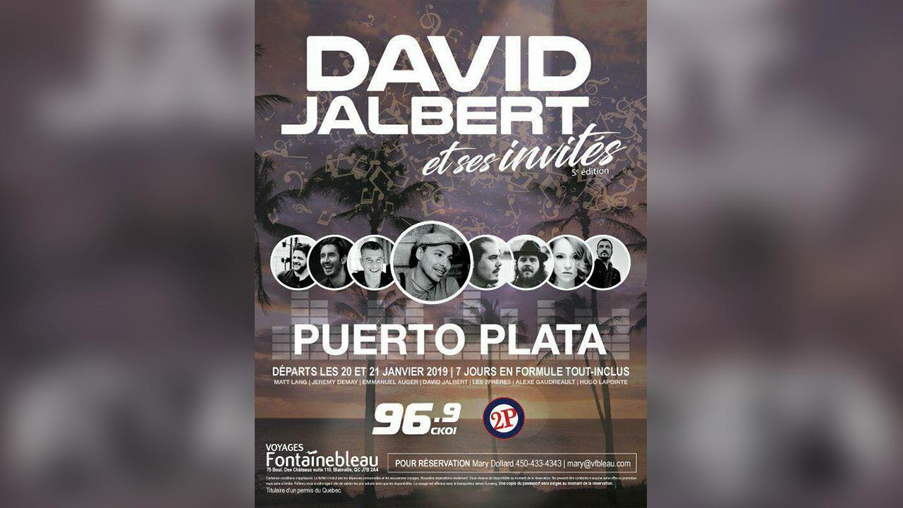 Ton voyage dans le sud avec David Jalbert