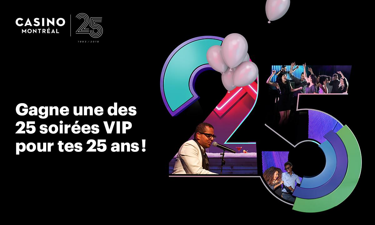 Gagne une des 25 soirée VIP pour tes 25 ans!