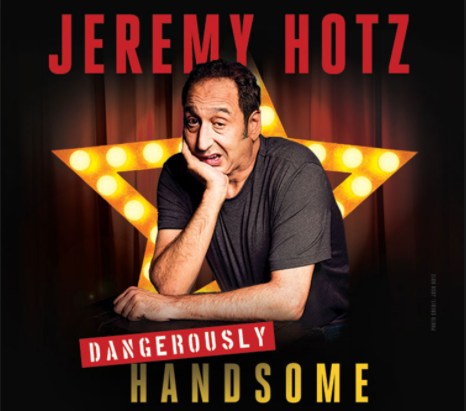 See JEREMY HOTZ presented by Just For Laughs