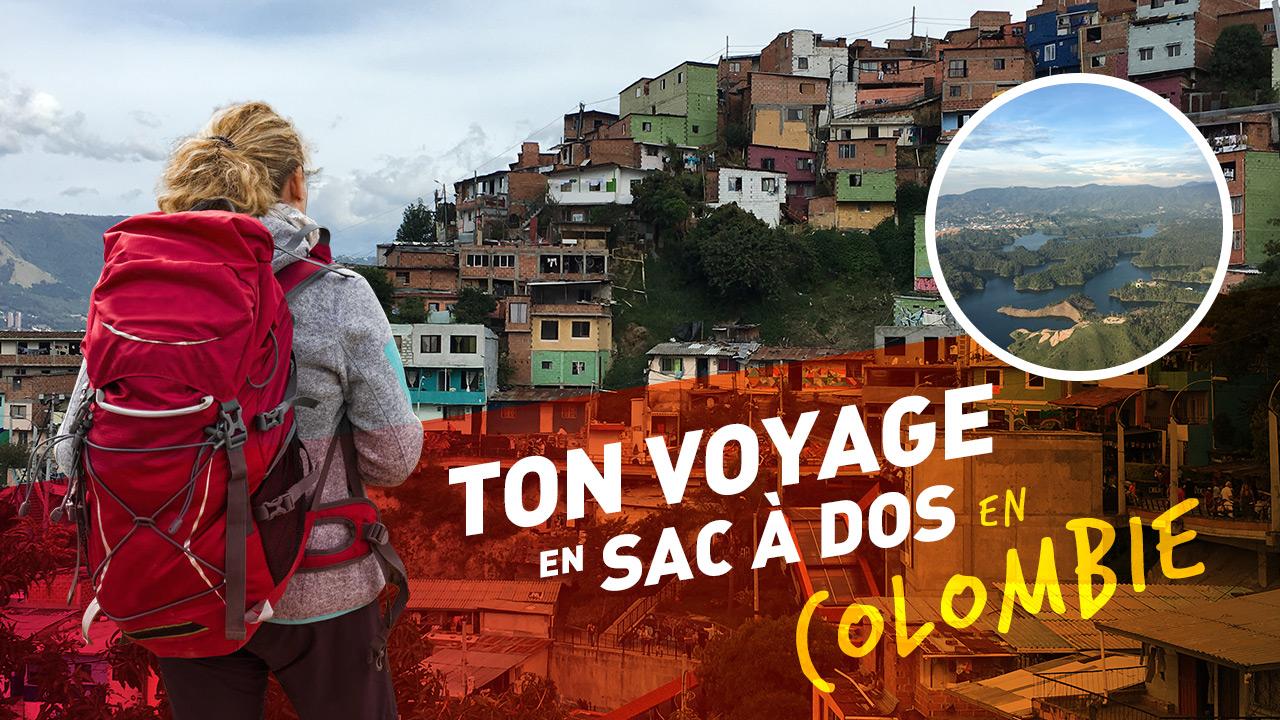 Ton voyage sac à dos en Colombie