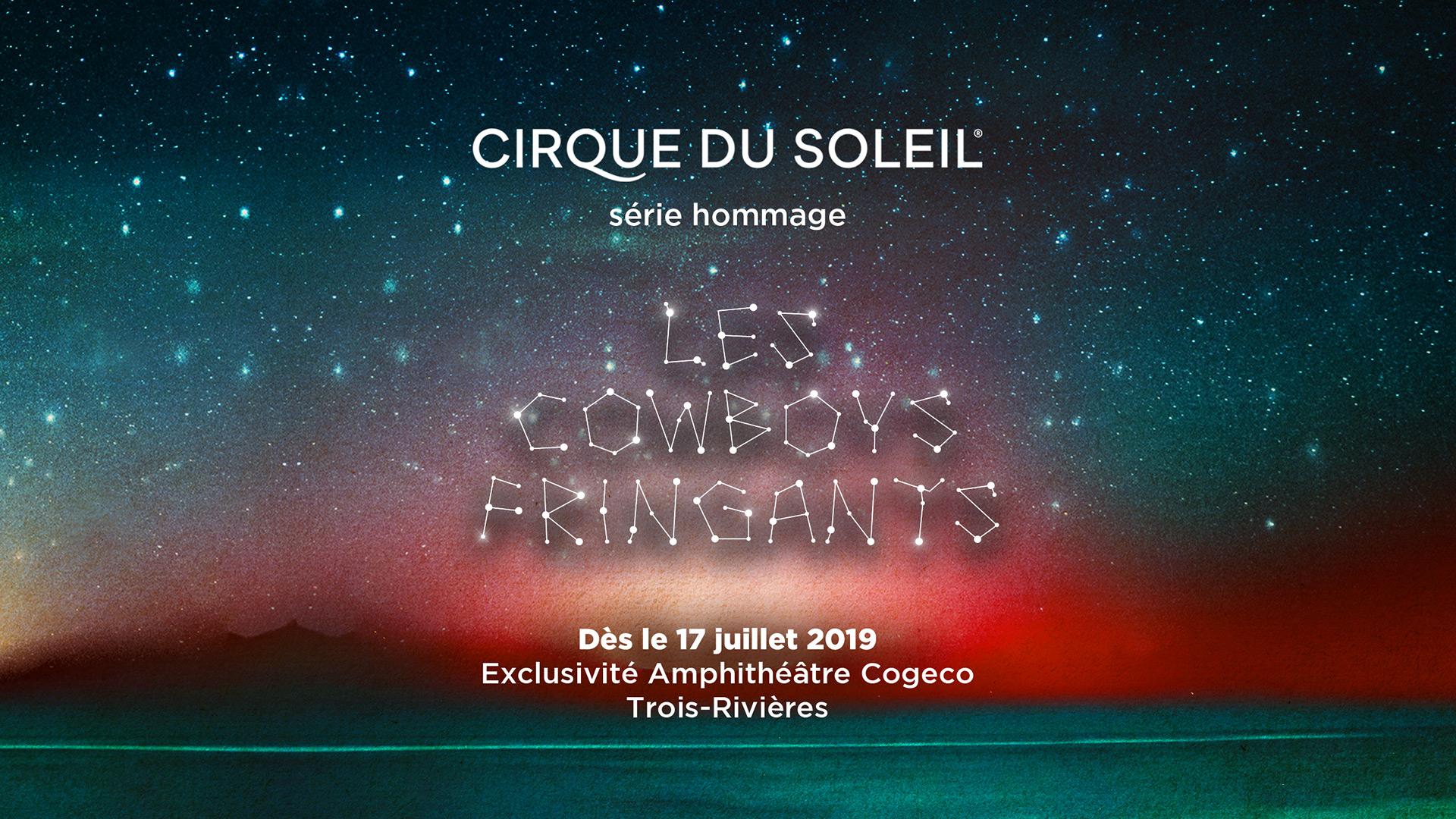 Gagnez la première paire de billets pour le Cirque du Soleil Hommage aux Cowboys Fringants