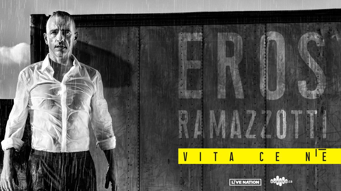 Voyez Eros Ramazzotti à la Place Bell!