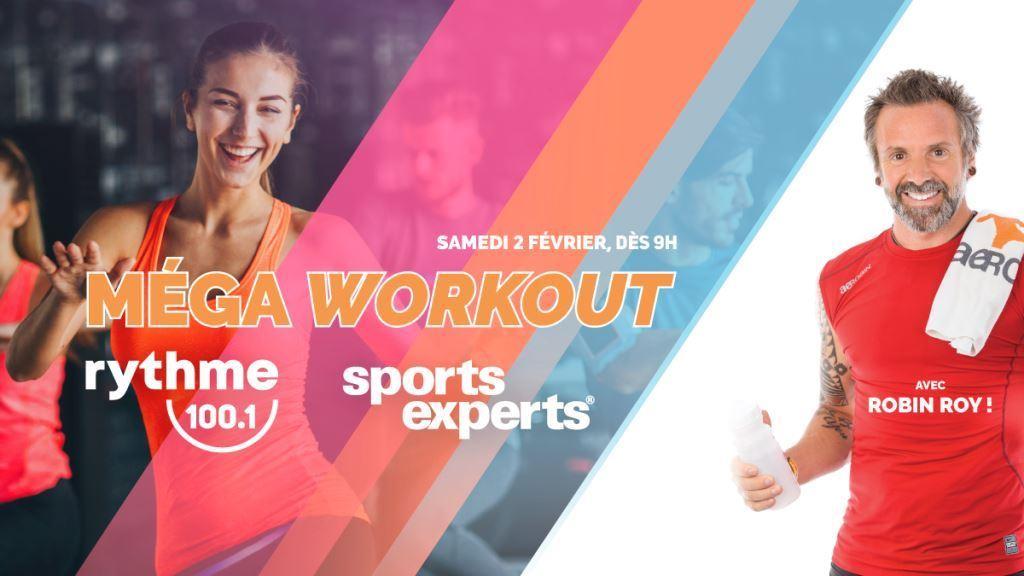 Méga Workout Rythme 100.1 | Sports Experts