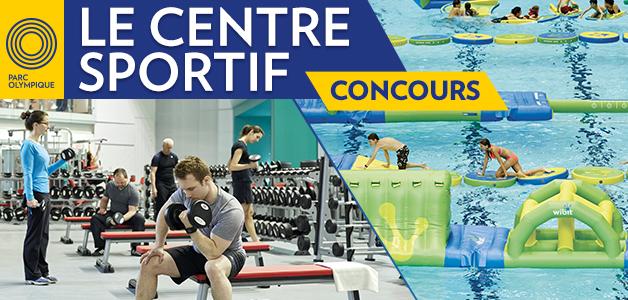 À gagner votre passeport WIBIT ou votre abonnement au Centre Sportif du Parc Olympique!