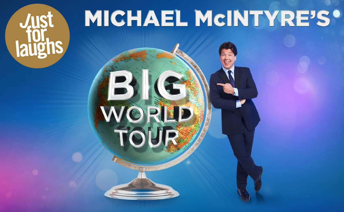 WIN V.I.P tickets to SEE Michael McIntyres Big World Tour