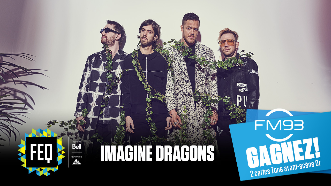 Gagnez vos billets Zone avant-scène pour Imagine Dragons au Festival d'été de Québec