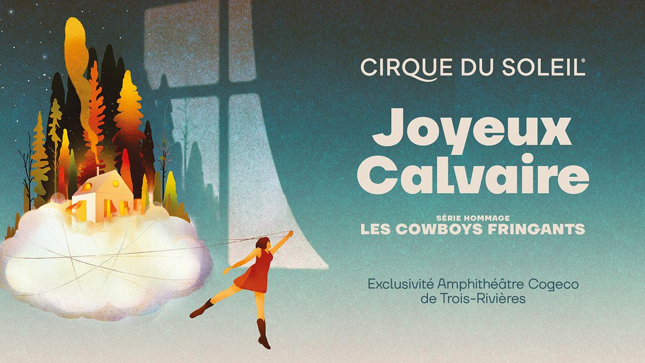 Voyez l'hommage aux Cowboys Fringants du Cirque du Soleil