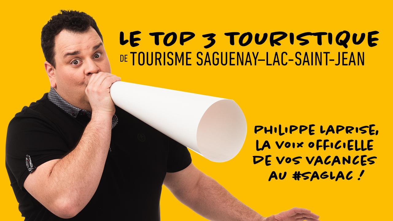 Le Top 3 de Tourisme Saguenay Lac-St-Jean