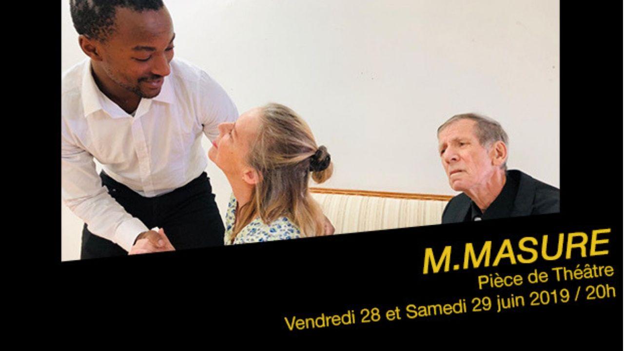 Voyez la pièce de théâtre M. MASURE à Magog